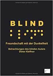 Blind Freundschaft mit der Dunkelheit