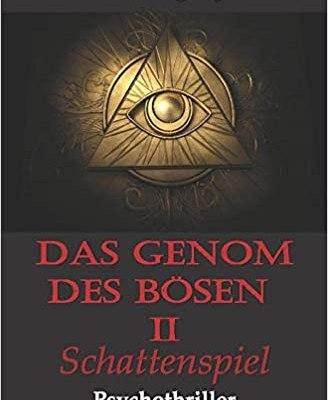 Das Genom des Boesen Teil 2