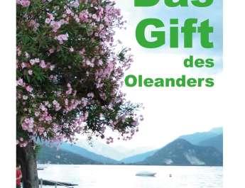 Das Gift des Oleanders