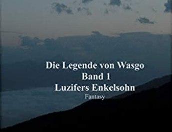 Die Legende von Wasgo Band 1