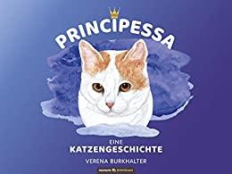 PRINCIPESSA eine Katzengeschichte