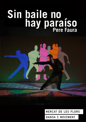 Pere Faura - Sin Baile - cartell