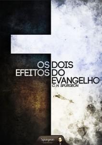 Os Dois Efeitos do Evangelho