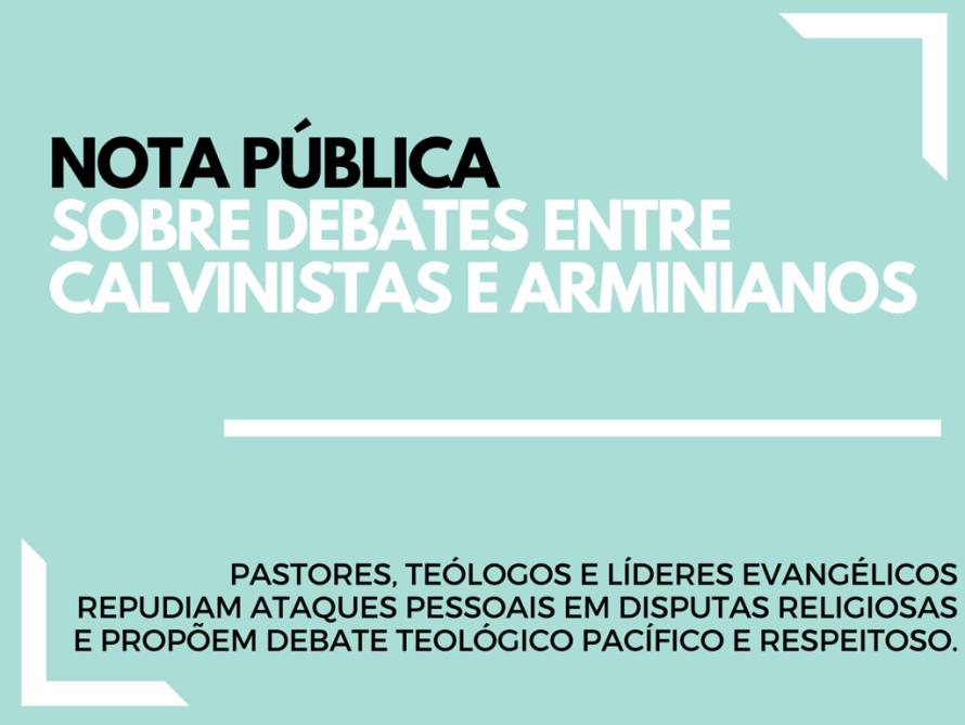 nota-publica-debate-calvinismo-arminianismo1