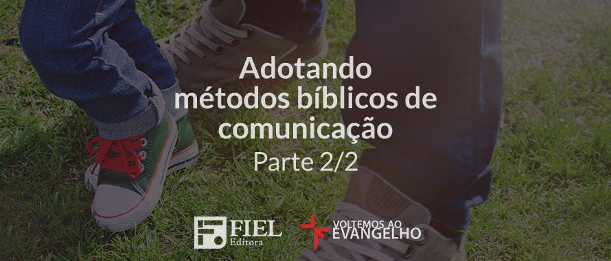 adotando-metodos-biblicos-de-comunicacao-2