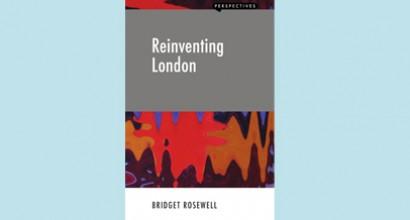 Bridget's new book looks at 'Reinventing London'