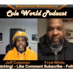 "Cole World Podcast Hosted By Jeff Coleman: VFL Fred ""Deuce"" White – From Griffin GA to Knoxville TN"