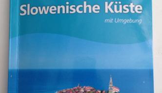 Slowenische Küste – Familienreiseführer