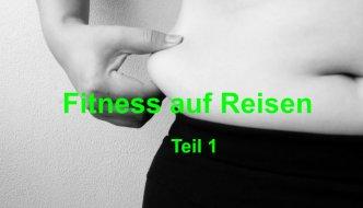 Fitness auf Reisen- Folge 1 (Beinmuskulatur, Hüfte)