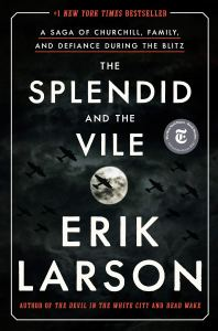 The Splendid and the Vile by Erik Larson book cover. Dark skies with World War 2 planes flying the the clouds.