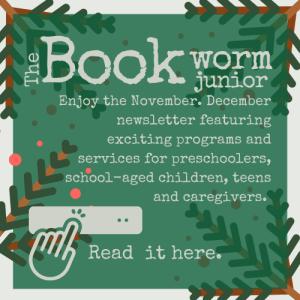 Bookworm Junior for November through December 2021