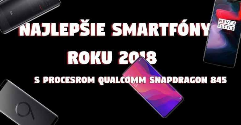 Najlepsie smartfony roku 2018 podla Qualcomm _2