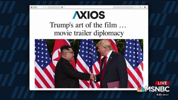 Trump's art of the film...movie trailer diplomacy
