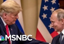 On Donald Trump & Vladimir Putin: 'What Many Americans Feared In The 1790s' | The Last Word | MSNBC