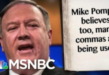 Secretary Of State, Mike Pompeo, Hates Commas, Reportedly | MTP Daily | MSNBC