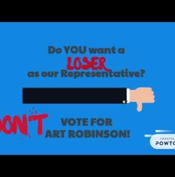 Don't vote Art Robinson for Congress Ad