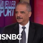 Full Eric Holder Interview: Mueller, MAGA, Wikileaks, Barr & ICE | The Beat With Ari Melber | MSNBC