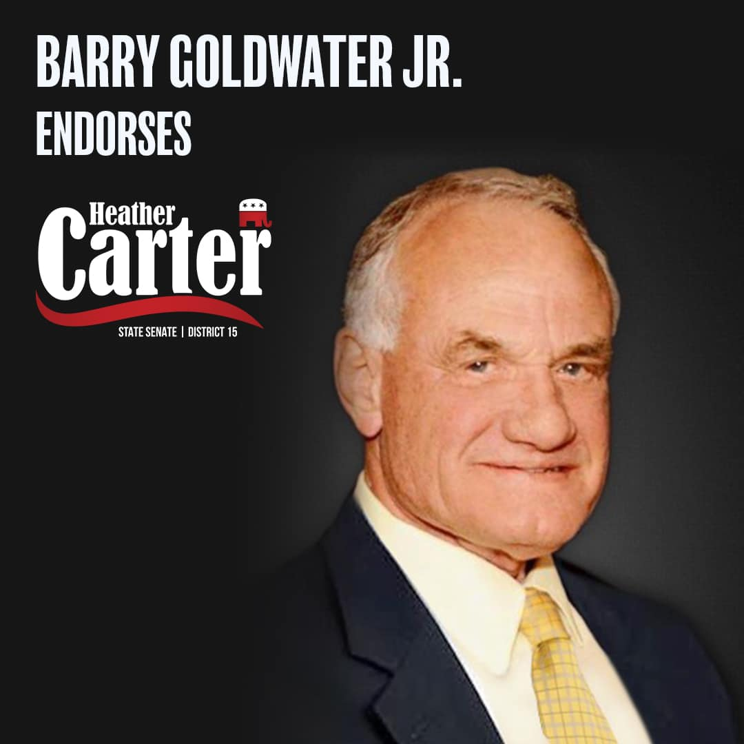 Barry Goldwater Jr Has Endorsed My Campaign Heather Carter