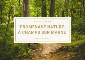 Promenade autour du château de Champs sur Marne