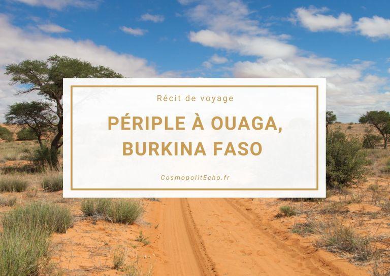 Récit d'un séjour à Ouaga, Burkina Faso