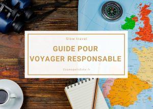 4 pistes pour voyager responsable