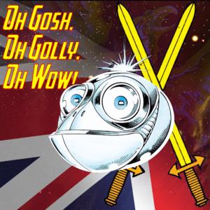 GoshGollyWow show avatar featuring Widget