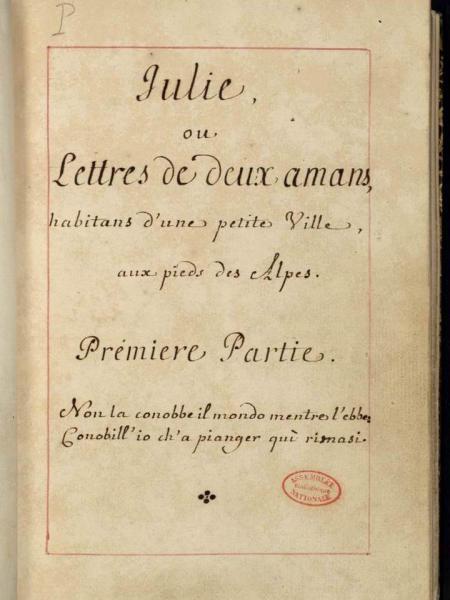 """Manuscrit de """"la nouvelle Héloise"""" -1761 - Assemblée Nationale"""