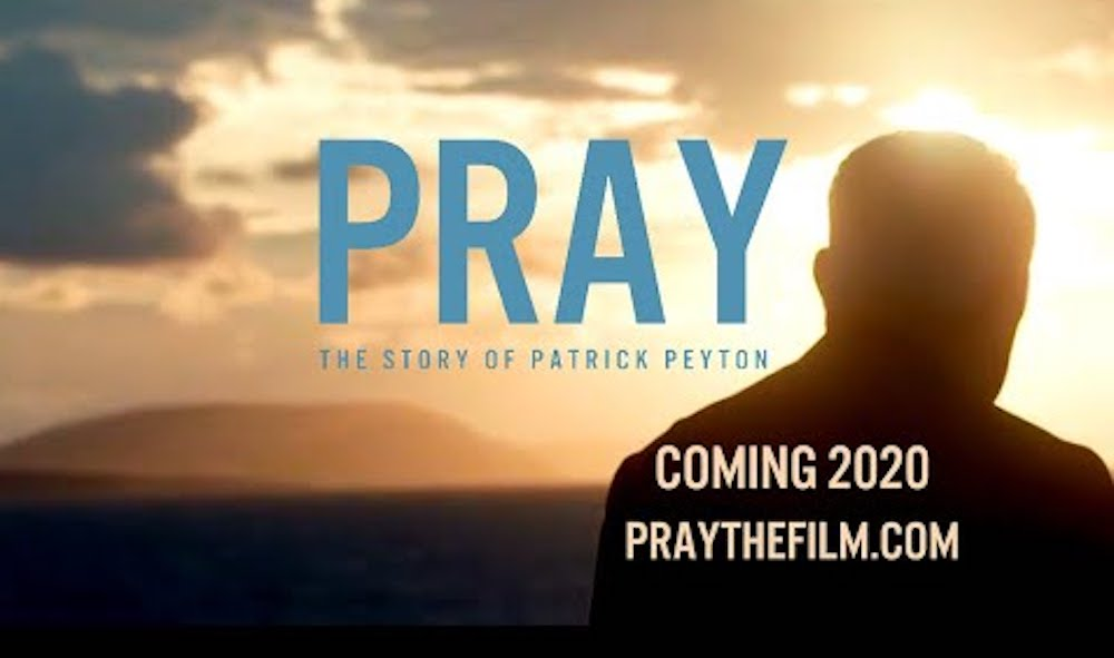 Pray, The Film