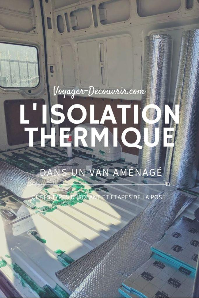 L'étape de l'Isolation thermique dans un van aménagé