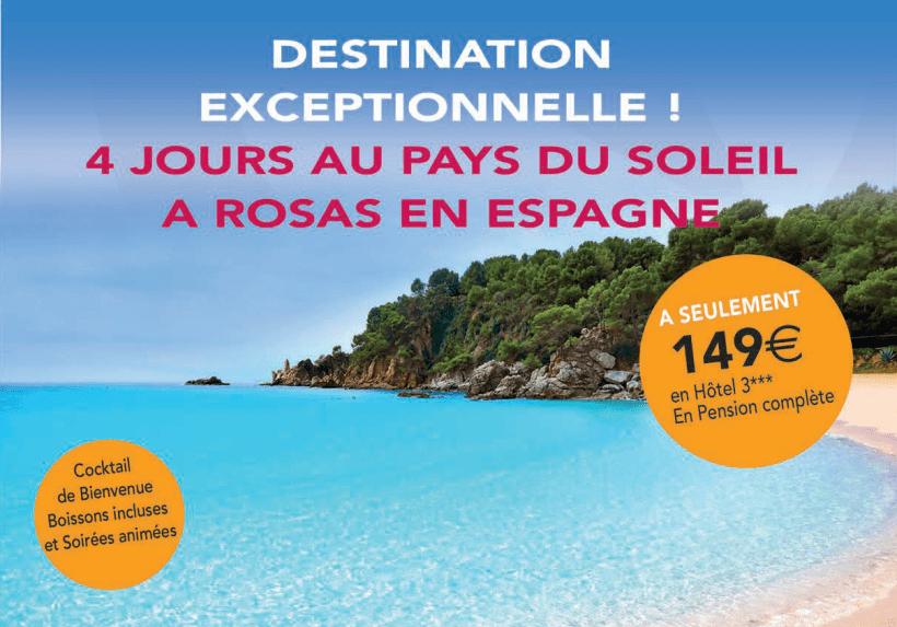 Voyages Jaccon | Destination Exceptionnelle 4 Jours au Pays du Soleil à Rosas en Espagne !