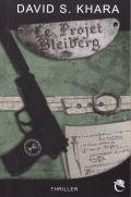 Le Projet Bleiberg de David Khara : un coup de maître! (Litterature francaise) 1