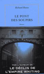 Le pont des soupirs de Richard Russo