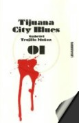 tijuana city blues