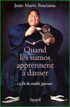 jean marie bouissou quand les sumos apprennent a danser