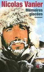 Mémoires glacées Nicolas Vanier