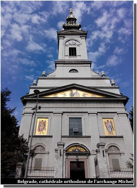 Belgrade cathédrale orthodoxe de l'archange michel