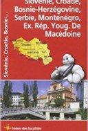 Carte NATIONAL Slovénie, Croatie, Bosnie-Herzégovine, Serbie et Monténégro, Macédoine