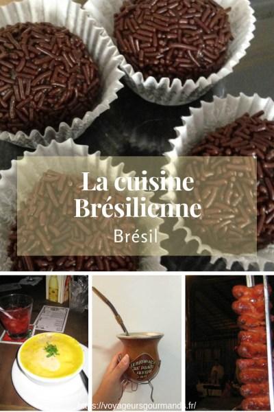 La cuisine Brésilienne