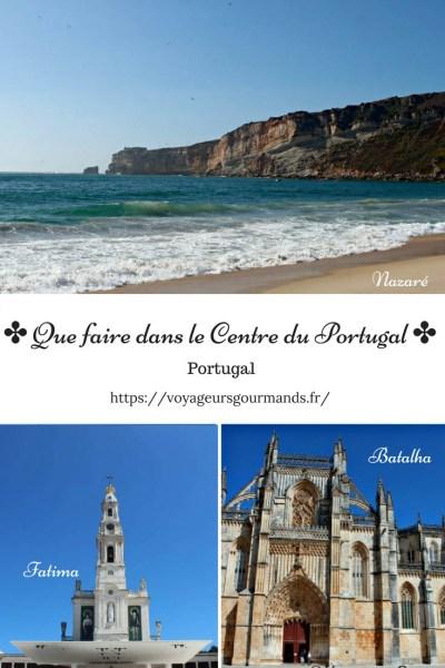 Que faire Dans le Centre du Portugal