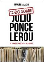 Cómo se hizo millonario Julio Ponce Lerou, el yerno del ...