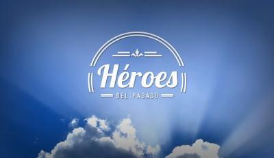 Héroes del pasado