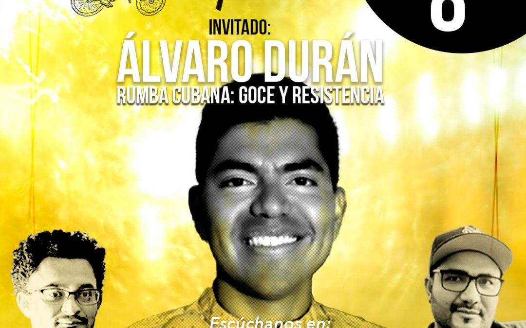 Rumba Cubana: goce y resistencia – El Caribe desde la esquina – EP 8