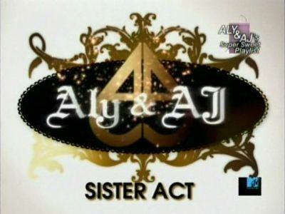 Aly_&_AJ_-_Sister_Act