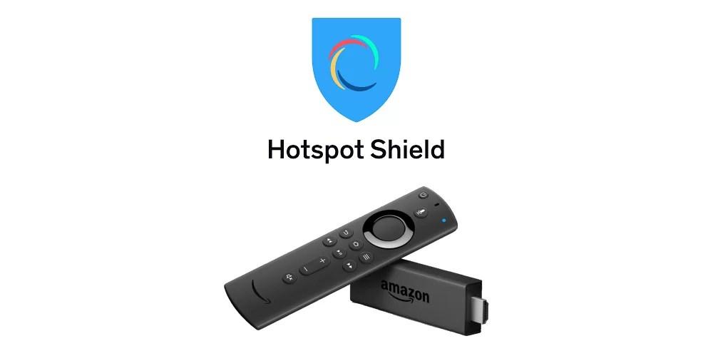 Hotspot Shield VPN on Firestick