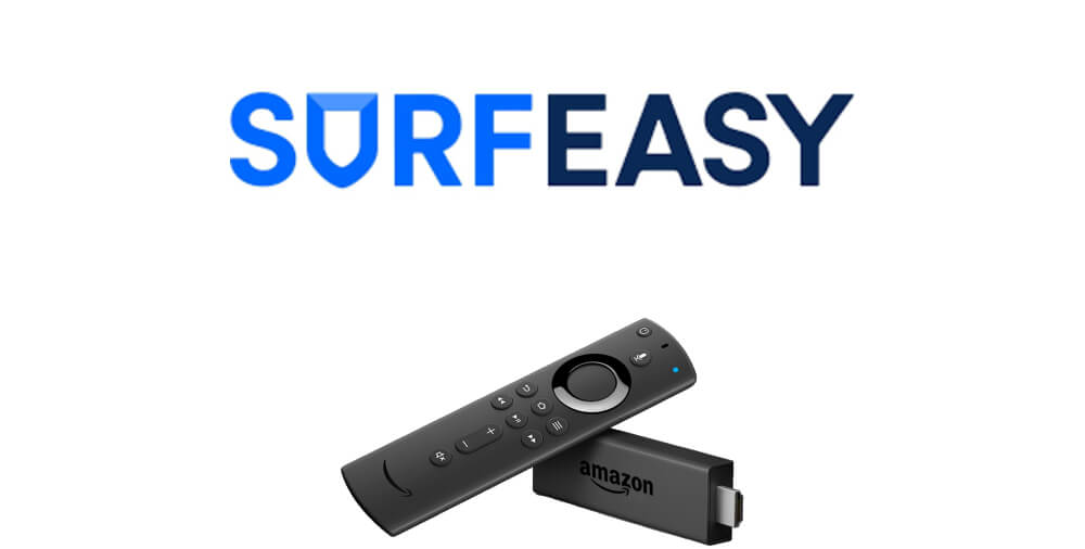 SurfEasy VPN on Firestick: Guide to Install and Use