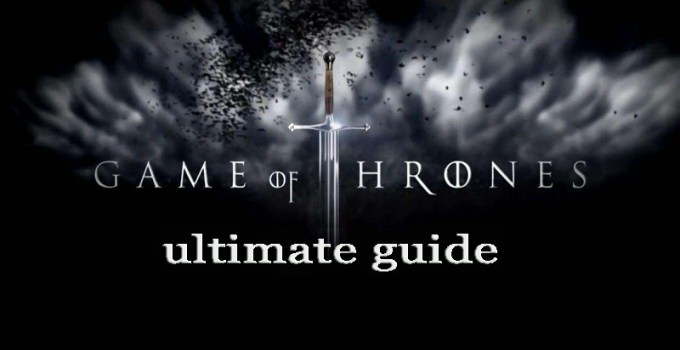 ultimate guide to the season 8 of the Game of Thrones