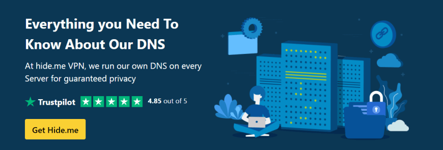 All You Need To Know About A Secure DNS hide me