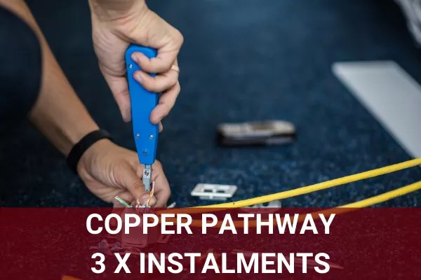 BTEC Level 3 Copper Only Pathway - 3 x Instalments