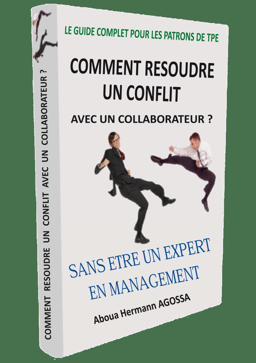 Mon guide complet pour résoudre un conflit avec un collaborateur