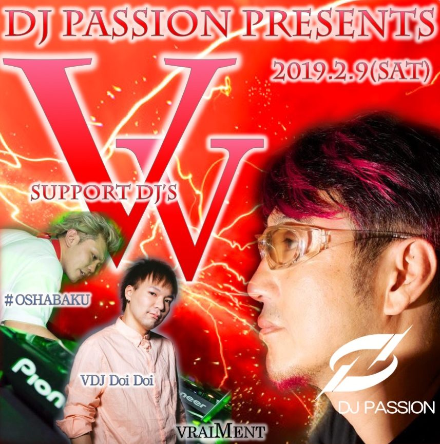 "【2月9日】DJ PASSION Presents ""VV"""
